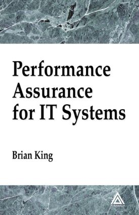 Performance Assurance for IT Systems: 1st Edition (Hardback) book cover