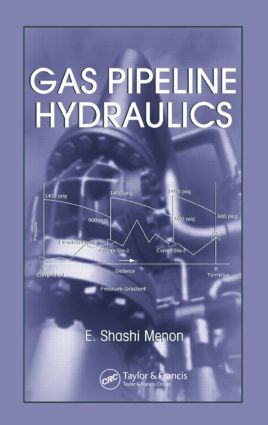 Gas Pipeline Hydraulics: 1st Edition (Hardback) book cover