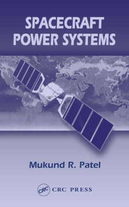 Spacecraft Power Systems: 1st Edition (Hardback) book cover