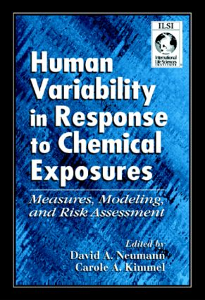 Human Variability in Response to Chemical Exposures Measures, Modeling, and Risk Assessment: 1st Edition (Hardback) book cover