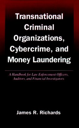 Transnational Criminal Organizations, Cybercrime, and Money Laundering: A Handbook for Law Enforcement Officers, Auditors, and Financial Investigators, 1st Edition (Hardback) book cover