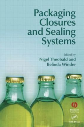 Packaging Closures and Sealing Systems: 1st Edition (Hardback) book cover