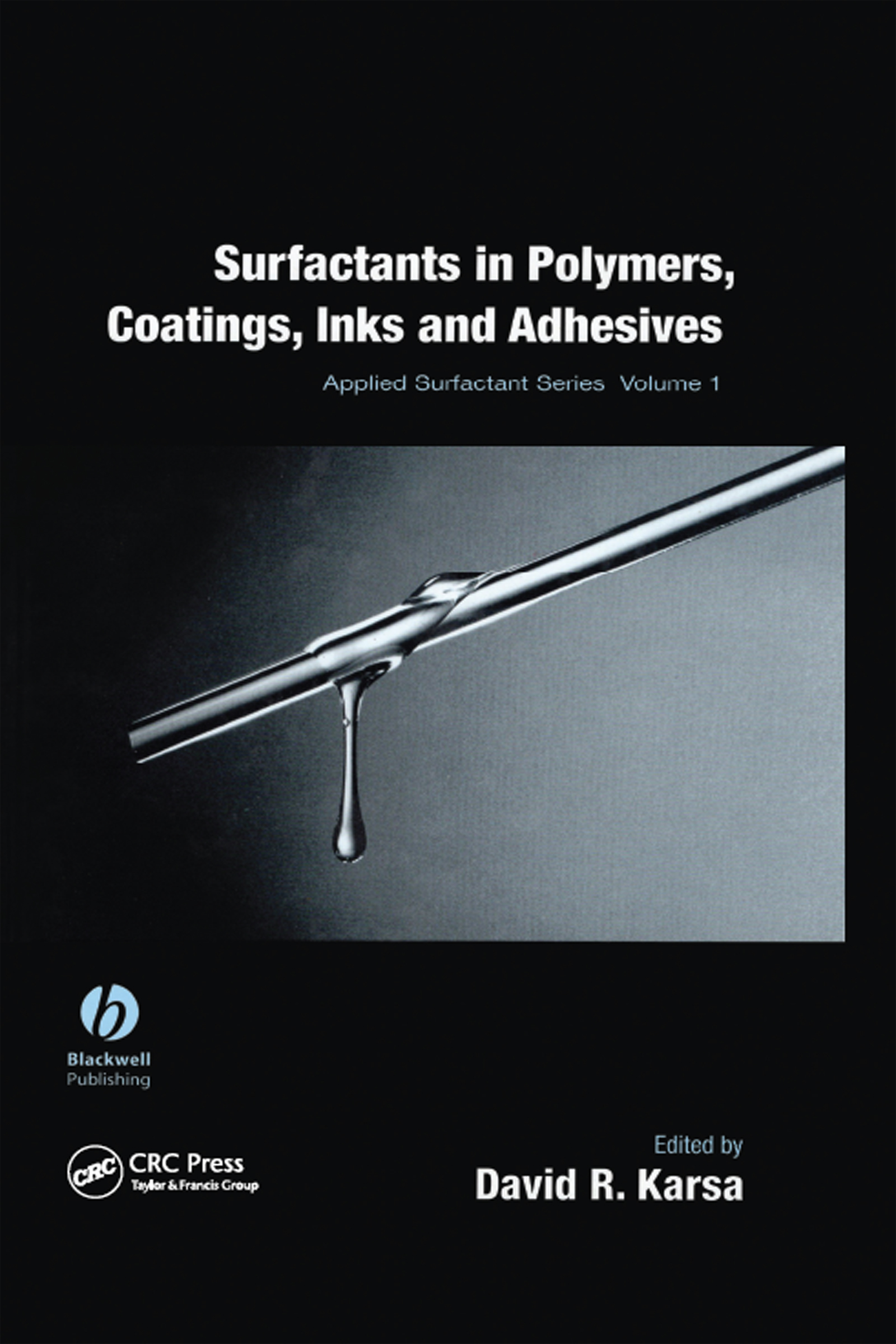 Surfactants in Polymers, Coatings, Inks, and Adhesives: 1st Edition (Hardback) book cover
