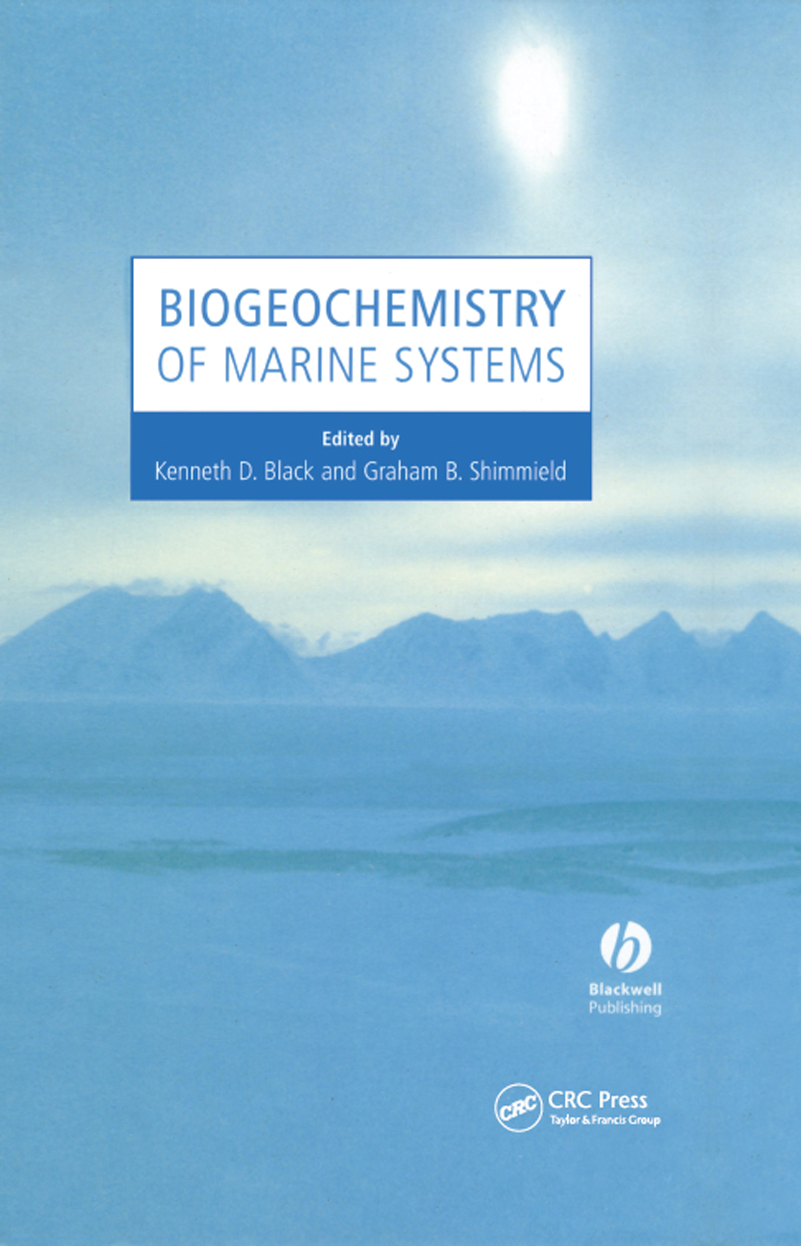 Biogeochemistry of Marine Systems: 1st Edition (Hardback) book cover