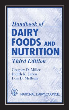 Handbook of Dairy Foods and Nutrition: 3rd Edition (Hardback) book cover
