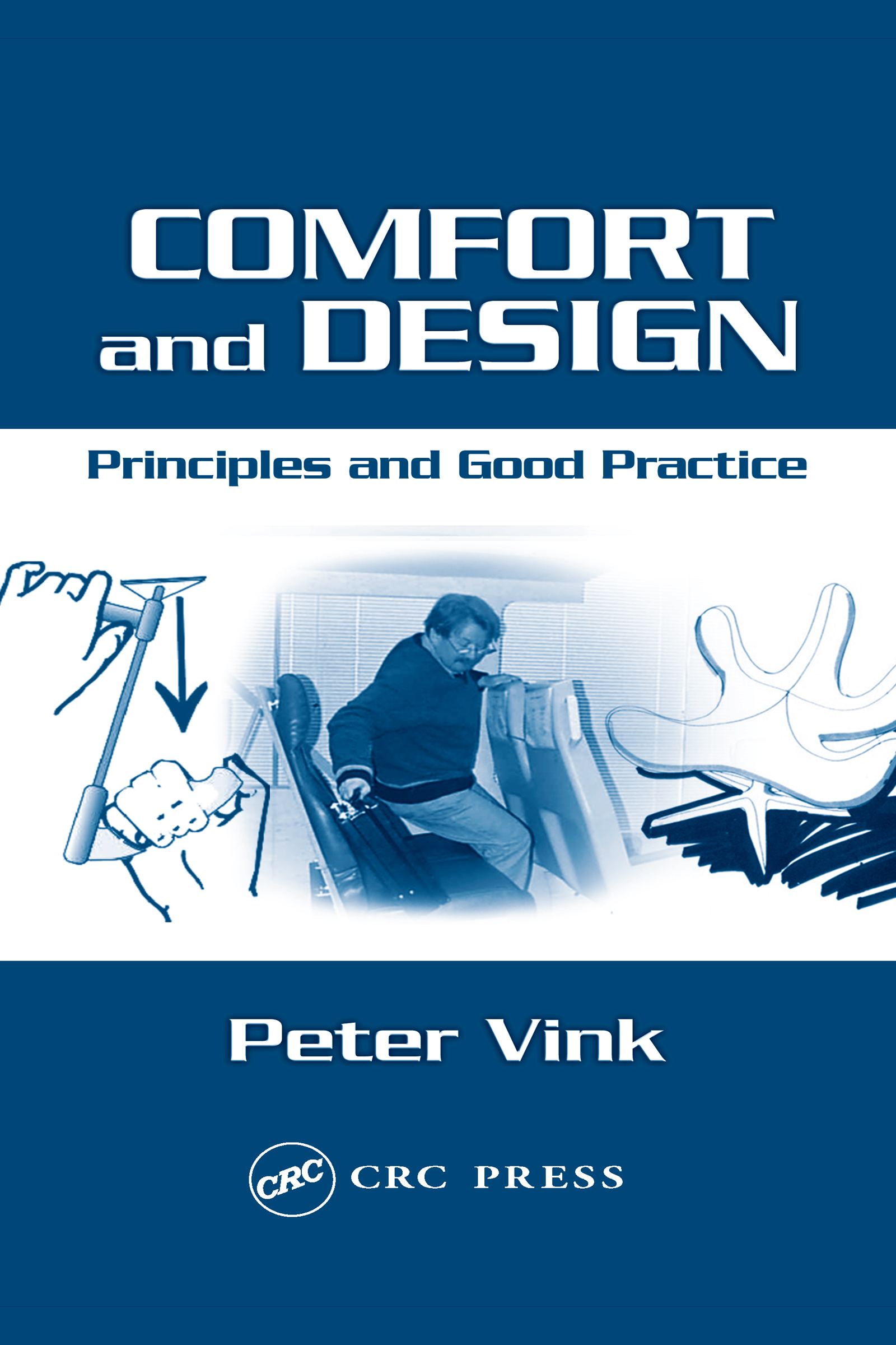 Comfort and Design: Principles and Good Practice, 1st Edition (Hardback) book cover