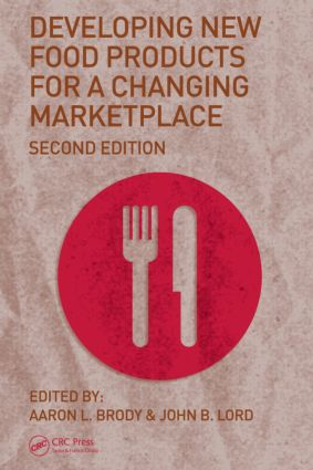 Developing New Food Products for a Changing Marketplace: 2nd Edition (Hardback) book cover