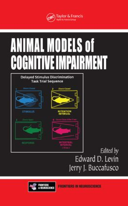 Animal Models of Cognitive Impairment: 1st Edition (Hardback) book cover