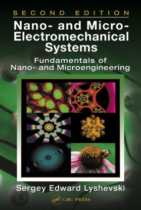 Nano- and Micro-Electromechanical Systems: Fundamentals of Nano- and Microengineering, Second Edition, 2nd Edition (Hardback) book cover