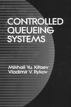 Controlled Queueing Systems: 1st Edition (Hardback) book cover