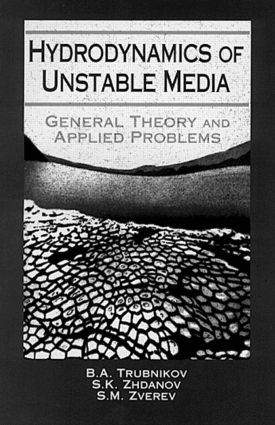 Hydrodynamics of Unstable Media: 1st Edition (Hardback) book cover