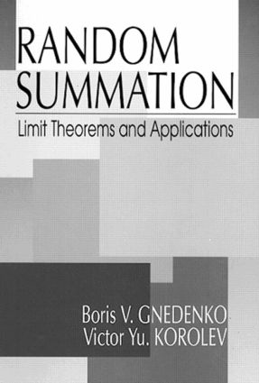 Random Summation: Limit Theorems and Applications, 1st Edition (Hardback) book cover