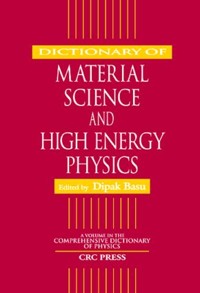 Dictionary of Material Science and High Energy Physics: 1st Edition (Hardback) book cover