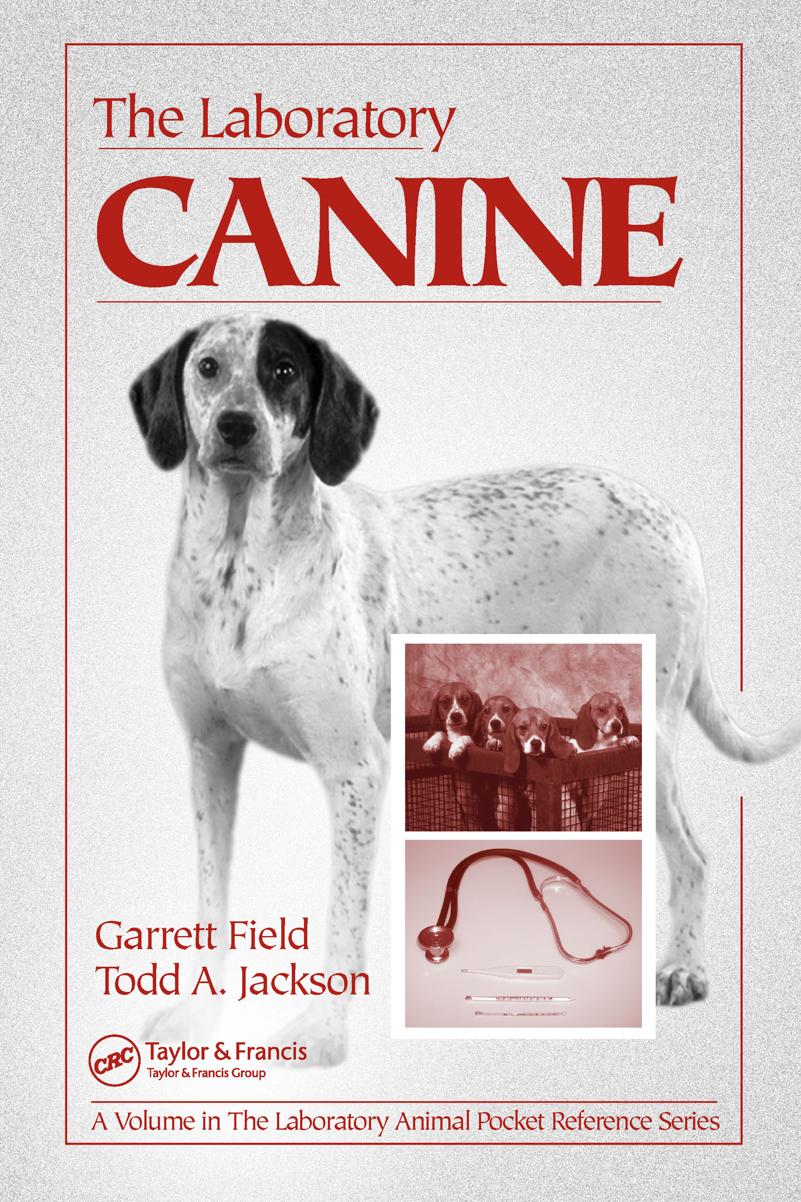 The Laboratory Canine: 1st Edition (Paperback) book cover