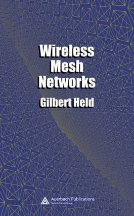 Wireless Mesh Networks: 1st Edition (Hardback) book cover