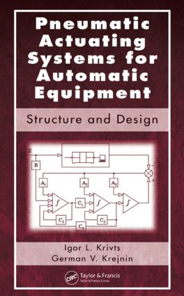 Pneumatic Actuating Systems for Automatic Equipment: Structure and Design, 1st Edition (Hardback) book cover
