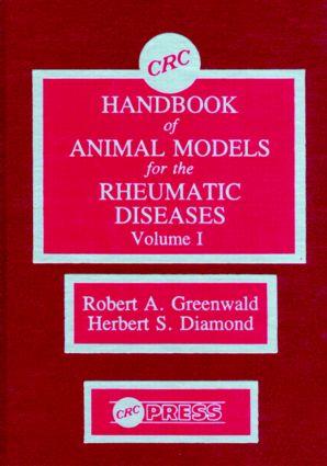 CRC Handbook of Animal Models for the Rheumatic Diseases, Volume I: 1st Edition (Hardback) book cover