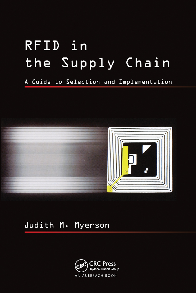 RFID in the Supply Chain: A Guide to Selection and Implementation, 1st Edition (Hardback) book cover