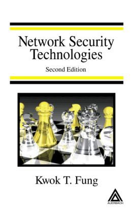 Network Security Technologies: 1st Edition (Hardback) book cover