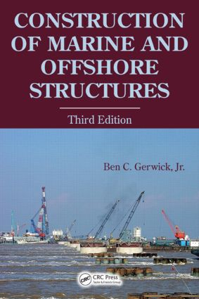 Construction of Marine and Offshore Structures: 3rd Edition (Hardback) book cover