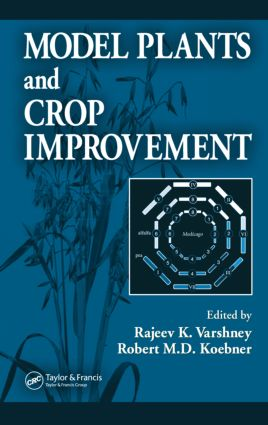 Model Plants and Crop Improvement: 1st Edition (Hardback) book cover