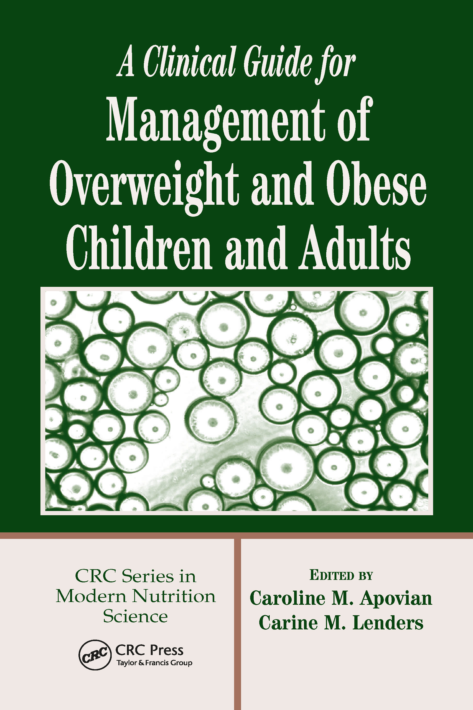 A Clinical Guide for Management of Overweight and Obese Children and Adults: 1st Edition (Hardback) book cover