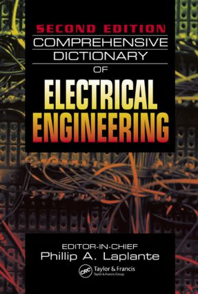 Comprehensive Dictionary of Electrical Engineering: 2nd Edition (Hardback) book cover