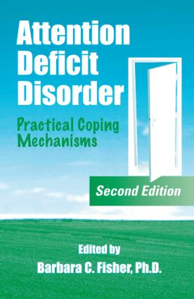 Attention Deficit Disorder: Practical Coping Mechanisms, 2nd Edition (Hardback) book cover