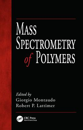 Mass Spectrometry of Polymers: 1st Edition (Hardback) book cover