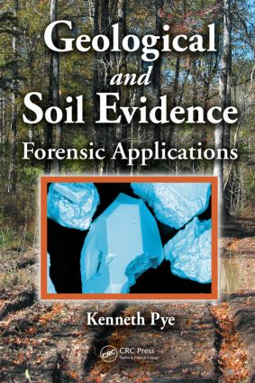 Geological and Soil Evidence: Forensic Applications, 1st Edition (Hardback) book cover