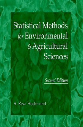 Statistical Methods for Environmental and Agricultural Sciences: 2nd Edition (Hardback) book cover
