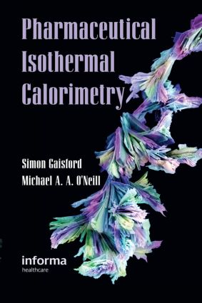 Pharmaceutical Isothermal Calorimetry: 1st Edition (Hardback) book cover