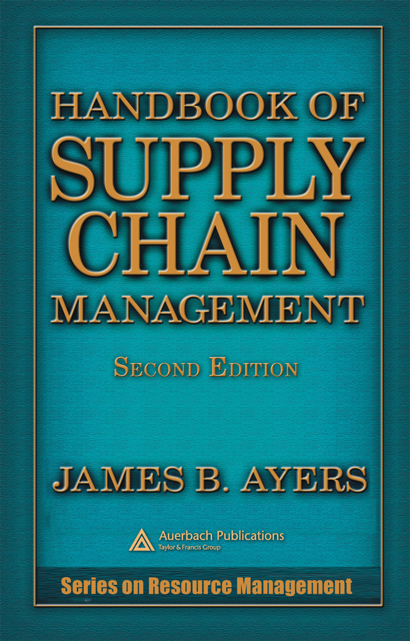 Handbook of Supply Chain Management: 2nd Edition (Hardback) book cover