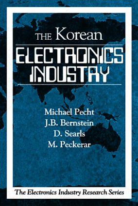 The Korean Electronics Industry: 1st Edition (Paperback) book cover