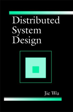 Distributed System Design: 1st Edition (Hardback) book cover