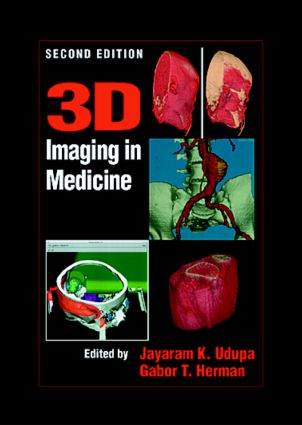 3D Imaging in Medicine, Second Edition: 2nd Edition (Hardback) book cover