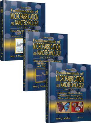 Fundamentals of Microfabrication and Nanotechnology, Three-Volume Set: 3rd Edition (Hardback) book cover