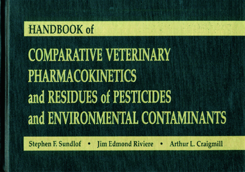 Handbook of Comparative Veterinary Pharmacokinetics and Residues of Pesticides and Environmental Contaminants: 1st Edition (Hardback) book cover