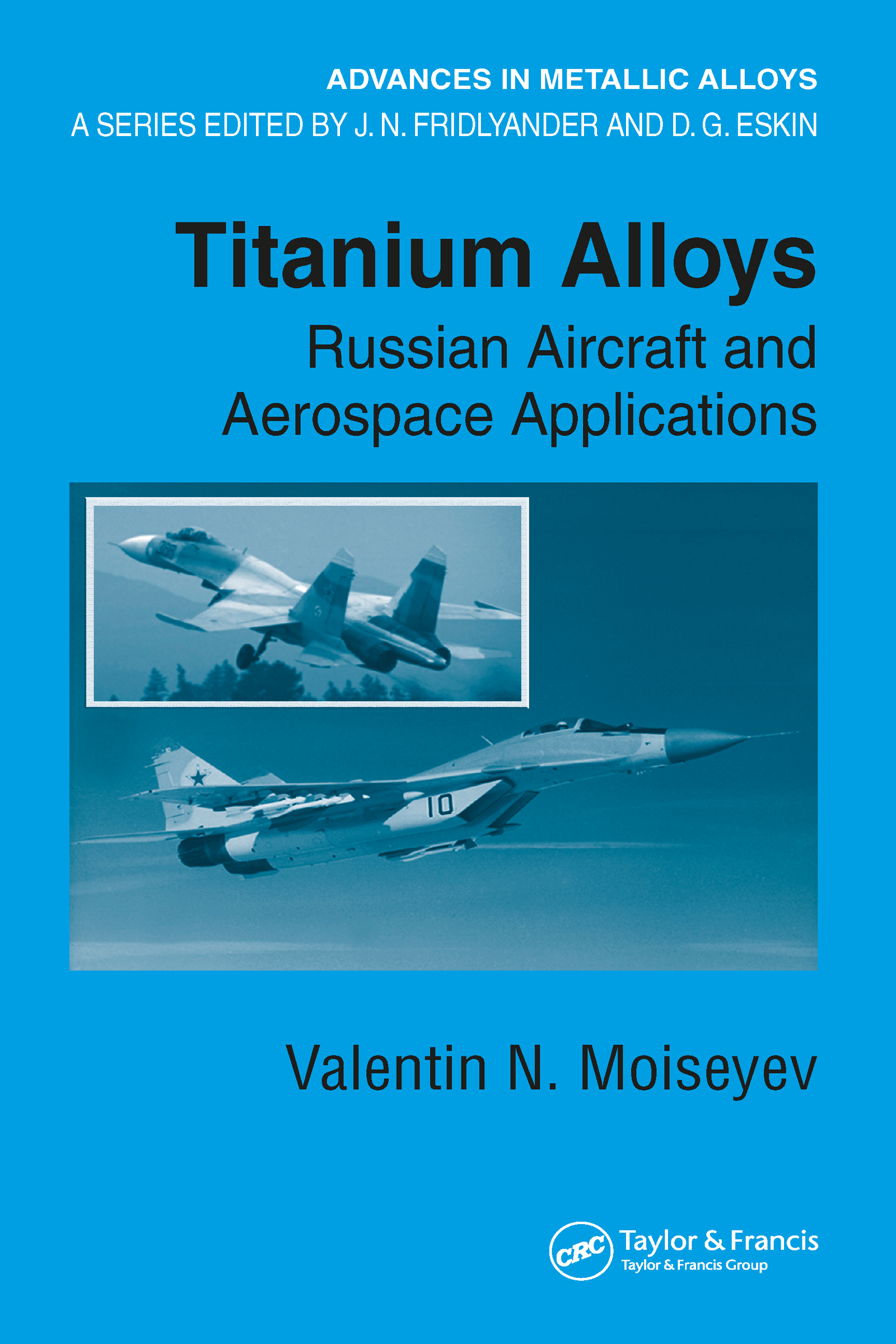 Titanium Alloys: Russian Aircraft and Aerospace Applications, 1st Edition (Hardback) book cover