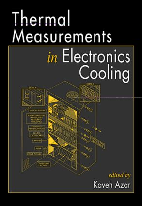 Thermal Measurements in Electronics Cooling: 1st Edition (Hardback) book cover
