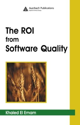 The ROI from Software Quality: 1st Edition (Hardback) book cover