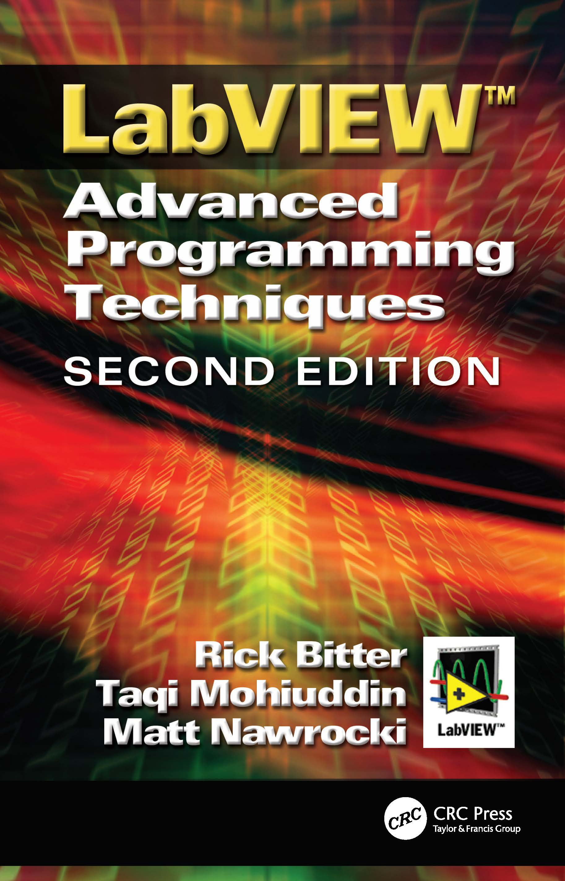 LabView: Advanced Programming Techniques, Second Edition, 2nd Edition (Hardback) book cover