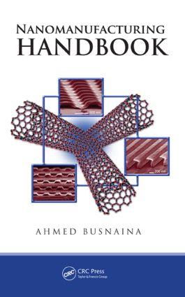 Nanomanufacturing Handbook: 1st Edition (Hardback) book cover