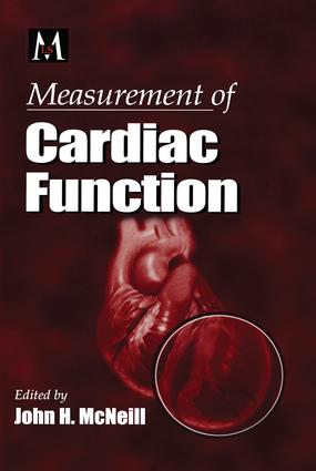 Measurement of Cardiac Function Approaches, Techniques, and Troubleshooting: 1st Edition (Paperback) book cover