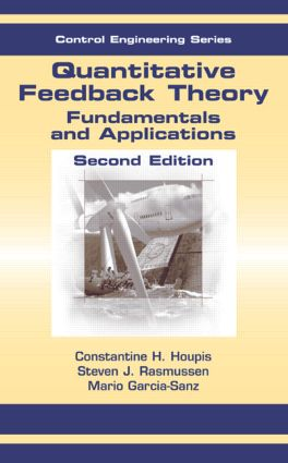 Quantitative Feedback Theory: Fundamentals and Applications, Second Edition book cover
