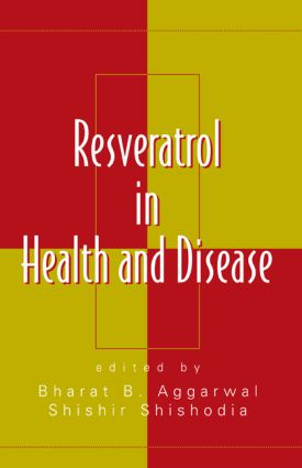 Resveratrol in Health and Disease: 1st Edition (Hardback) book cover
