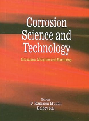 Corrosion Science and Technology: Mechanism, Mitigation and Monitoring, 1st Edition (Hardback) book cover