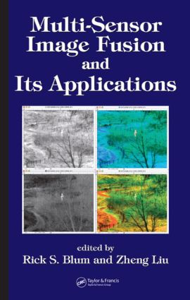 Multi-Sensor Image Fusion and Its Applications book cover