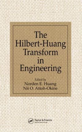 The Hilbert-Huang Transform in Engineering: 1st Edition (Hardback) book cover
