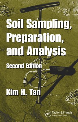 Soil Sampling, Preparation, and Analysis, Second Edition book cover